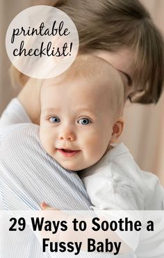 29 Ways to Soothe a Fussy Baby—with a free printable checklist! Perfect for new parents, grandparents, or babysitters.