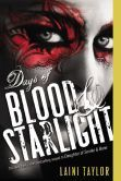 Happy Book B-day to the paperback edition of Days of Blood and Starlight by Laini Taylor!