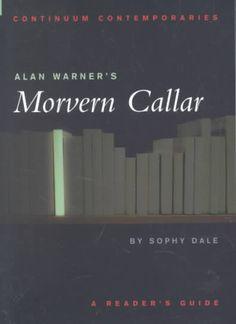 Alan Warner's Morvern Callar: A Reader's Guide