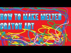 How To Make Melted Crayon Art ;)