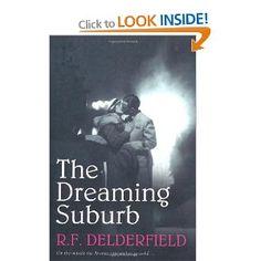 The Dreaming Suburb: Amazon.co.uk: R. F. Delderfield: Books