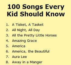 From Twin Sisters website. A list of 100 songs every kid should know.