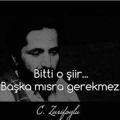 Bitti o şiir...  Başka mısra gerekmez...   - Cahit Zarifoğlu  #sözler #anlamlısözler #güzelsözler #manalısözler #özlüsözler #alıntı #alıntılar #alıntıdır #alıntısözler