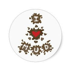 I Heart Mud Sticker