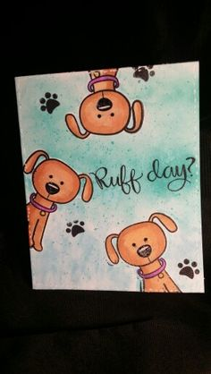 Ruff Day? Simon Says Stamp ..You Are Pawsome. . Card inspired by. .Nina-Mari Trapani..