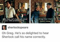 "Sherlock S04 E01 ""The Six Thatchers"". Season 4. Haha poor Greg he is so tired of Sherlock calling him the wrong name."