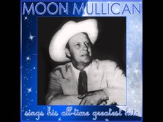 Moon Mullican - The Leaves Mustn't Fall