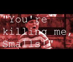 You're killing me smalls!