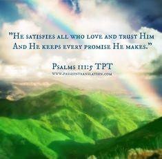 Psalms 111:5 TPT The Passion Translation