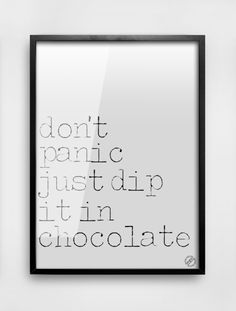 don't panic just dip it in chocolate. don't panic just dip it in chocolate. The post don't panic just dip it in chocolate. appeared first on Fotowand ideen. Couple Quotes, Words Quotes, Chocolate Quotes, Chocolate Chocolate, Chocolate Lovers, Don't Panic, Funny Couples, Laughing So Hard, Super Funny