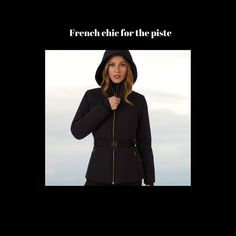 Going skiing in the Alps? Wear Fusalp ski wear and enjoy chic French style and the luxurious fabrics. French Chic, French Style, Ski Jackets, Jackets For Women, Black Ski Jacket, Go Skiing, Ski Wear, Winter 2017, Alps