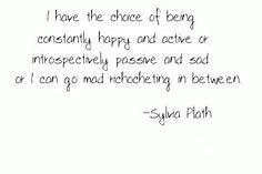 Sylvia Plath. What terrible terrible truth is this...