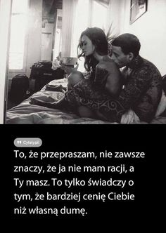 Polish Memes, Happy Marriage, Pretty Words, Motto, Proverbs, True Stories, Quotations, Best Quotes, Inspirational Quotes