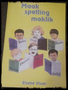 Hart van die Huis: Boek loer: Maak Spelling Maklik Afrikaans, Spelling, Worksheets, Hart, Student, Teaching, Education, School, Schools
