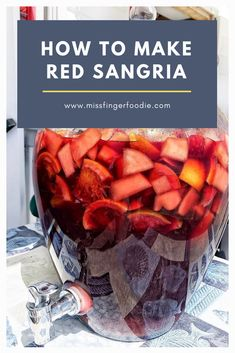 How To Make Red Sangria - - Weekends spent on the beach in the summer in Jersey (no, not Seaside where the cast of Jersey Shore spent their time.) are not complete without a glass (or of Sangria. It is super easy to make and versatile! Sangria Recipe For A Crowd, Best Sangria Recipe Ever, Spanish Sangria Recipe, Fruity Sangria Recipe, Tequila Sangria, Sangria Punch, Homemade Sangria, Red Sangria Recipes, Sangria Drink