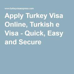 Apply Turkey Visa Online, Turkish e Visa - Quick, Easy and Secure