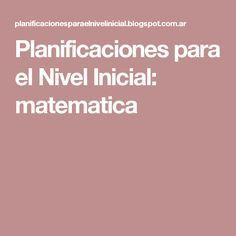 Planificaciones para el Nivel Inicial: matematica