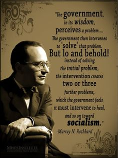 This quote is from Rothbard's book, Making Economic Sense. You can read more here: http://mises.org/library/making-economic-sense