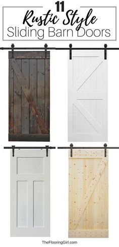 11 Rustic Style sliding barn doors. Perfect for modern farmhouse look. These work well for kitchen doors, bathroom doors, laundry rooms and family rooms. #sliding #barndoor #rustic #diy #homedecor #rusticstyle #rusticdecor