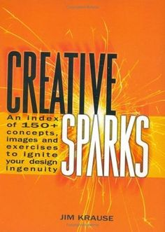 Love The Stacks - Creative Sparks by Jim Krause, $6.00 (http://www.lovethestacks.com/creative-sparks-by-jim-krause/)