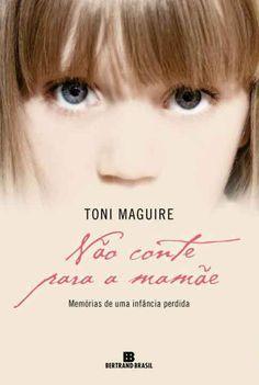 Toni Maguire - Não Conte Para a Mamãe
