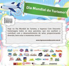 Hoje no Dia Mundial do Turismo, nós da Ingresso Com Desconto parabenizamos a todos os nossos parceiros!