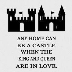 Any Home Can Be A Castle When The King And by StellasVinylWallArt, $34.00