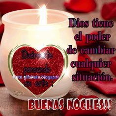 Happy Week, Everything Is Possible, Beautiful Gif, Good Night Quotes, Candle Jars, Birthday Candles, Lady Guadalupe, Canes, Multimedia
