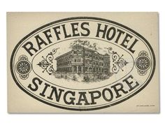 Singapore - Hotel Raffles 03 by Luggage Labels Luggage Stickers, Luggage Labels, Vintage Signs, Vintage Images, Vintage Luggage Tags, Vintage Suitcases, Vintage Hotels, Vintage Market, Hotel Logo