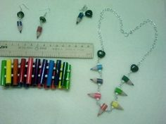 jewelry made from colored pencils? hmmmm.