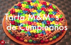 Tarta de cumpleaños con M&M's