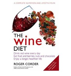 Oh yes...............thumbs UP  How to incorporate red wine, chocolate, nuts and berries into your diet for a longer and healthier life and sustainable weight loss...