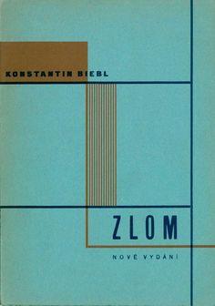 """Konstantin Biebl """"Zlom"""", dizajn naslovnice izradio Karel Teige, Edicija Odeon, Jan Fromek Praha 1928"""