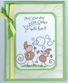 changito bubbles by kelston - Cards and Paper Crafts at Splitcoaststampers. Y