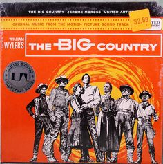 Jerome Moross  The Big Country Original Music From The