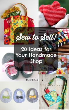 If you are interested in sewing for profit and selling your items, here are some things to consider and a round up of projects that could be good sellers.