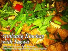 If you are looking for a simple vegetable recipe containing tokwa or tofu, then I think this sauteed kinchay with tokwa dish is a good choice. Easy Vegetable Recipes, Tofu Recipes, Vegetable Dishes, Filipino Dishes, Filipino Recipes, Roasted Chicken, Tandoori Chicken, Adobong Pusit, Yummy Food