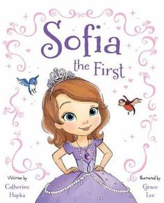 Sofia the First by Catherine Hapka. Meet Sofia, a little girl who lives a rather ordinary life. But everything changes when her mother, Miranda, marries the king. Overnight, Sofia becomes a princess, moves into the castle, gains a step-brother, a step-sister... and the ability to talk to her new animal friends thanks to a magical amulet! Now, life is anything but ordinary for Sofia the First! 4/27/13.
