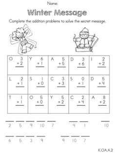 Winter Message >> Solve Addition Facts to crack the code and secret message >> Part of the Kindergarten Common Core Aligned Winter Math Worksheets