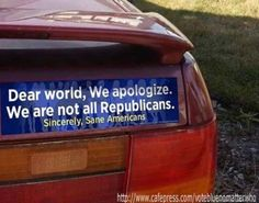 """""""Dear world… Not ALL of us are Republicans! Political Opinion, Political Views, Political Memes, Dear World, Rage Against The Machine, Trump, Republican Party, Social Issues, That Way"""