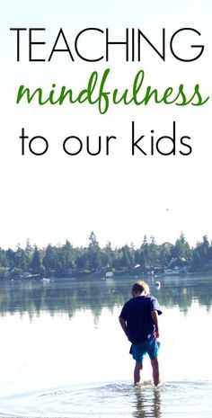 Aren't kids already mindful? Yes! Nurturing these natural tendencies is key. Learn more about teaching mindfulness to kids in this post!