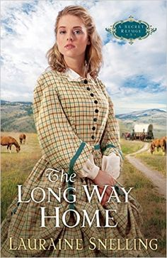 Buy Long Way Home, The (A Secret Refuge Book by Lauraine Snelling and Read this Book on Kobo's Free Apps. Discover Kobo's Vast Collection of Ebooks and Audiobooks Today - Over 4 Million Titles! Book Club Books, Good Books, Books To Read, My Books, Book Clubs, Reading Books, Beau Film, Historical Romance, Historical Fiction