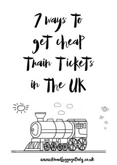 7 Ways To Get Cheap Train Tickets In The UK  Budget travel and savings always a good thing :D   #GreatBritishGiveaway #Joules