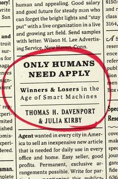 Only Humans Need Apply