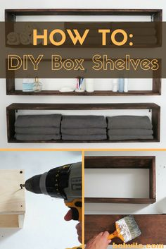 "Almost any room could use some extra shelving. This DIY box shelf project will help you give any room a little extra organization with more shelf space. 1. To make 3 shelves, cut 8' 1x6 lumber into six 4' pieces, and six 9"" pieces. 2. Glue and screw the pieces to construct 3 box shelves. 3. Sand and stain the shelves the color of your choosing. 4. Hang with L-brackets and then organize your stuff!"