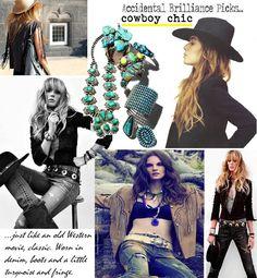 Cowboy Chic...Accidental Brilliance Picks