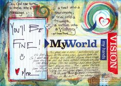 MY WORLD... only God can turn a mess into a message... a test into a testimony... Discover Journal