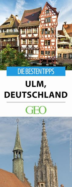The best tips: What you can experience in order. The city on the Danube shows outstanding features: the highest church tower, the slanted half-timbered hotel, a glass pyramid and, clearly, the Travel Around Europe, Travel Around The World, Around The Worlds, Ulm Germany, Great Hotel, Germany Travel, Road Trip, Places To Visit, Vacation