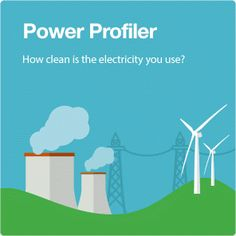How clean is the electricity I use? - Power Profiler | Clean Energy | US EPA