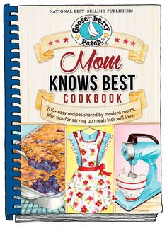 This Farm Family's Life: Mom Knows Best Cookbook Giveaway from Gooseberry Patch!!!....